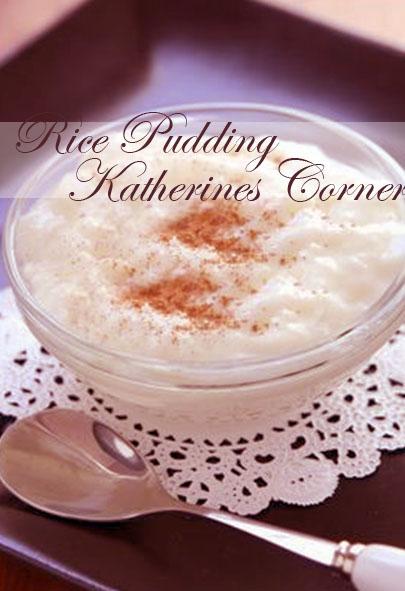 rice pudding katherines corner