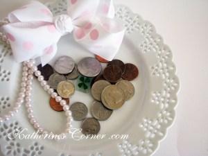 coins in plate Katherines Corner