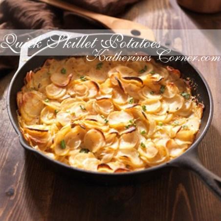 quick skillet potatoes Katherines Corner
