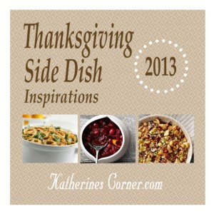 thanksgiving side dish inspirations from katherines corner