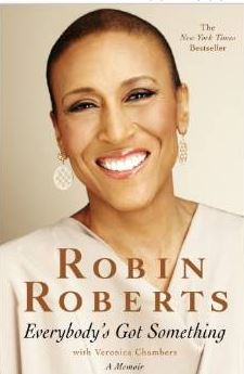 everybodys got something robin roberts