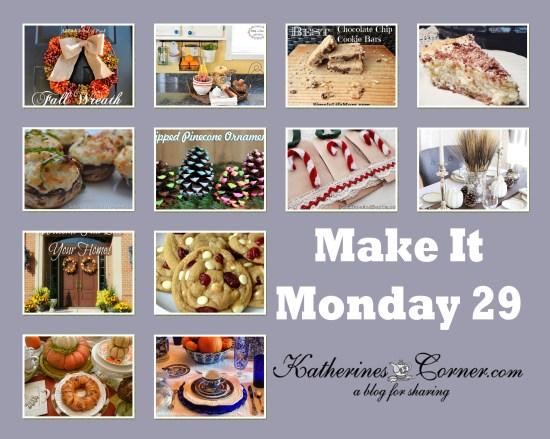 make it monday week twenty nine