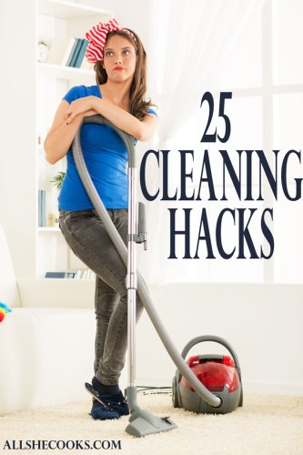 25 cleaning hacks