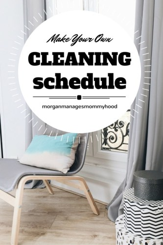 how to make your a cleaning schedule