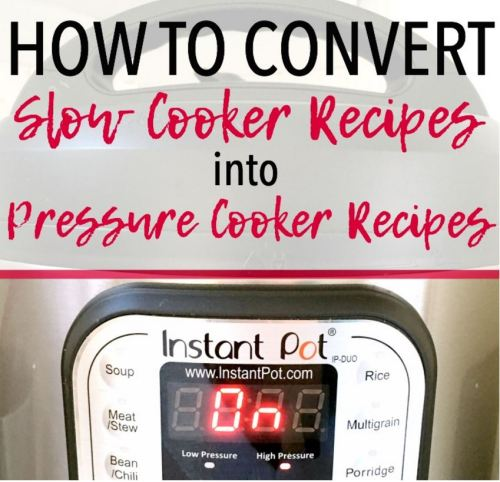 how to convet slow cooker recipes for use in a pressure cooker