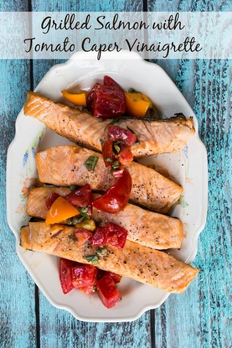 grilled salmon with tomato caper vinegrette