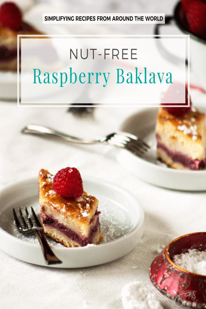 nut free raspberry baklava desert