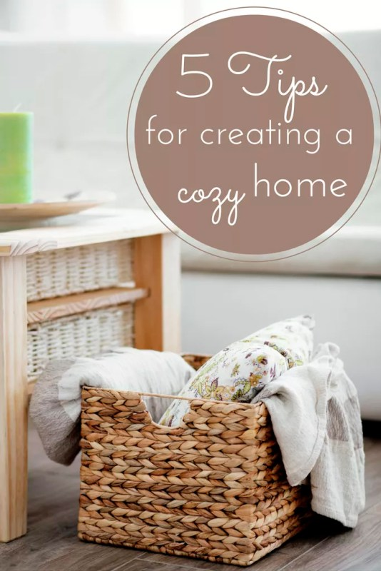 5 tipsa for creating a cozy home