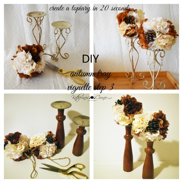 diy autumn tray vignette step 3 create a 20 second topiary katherines corner
