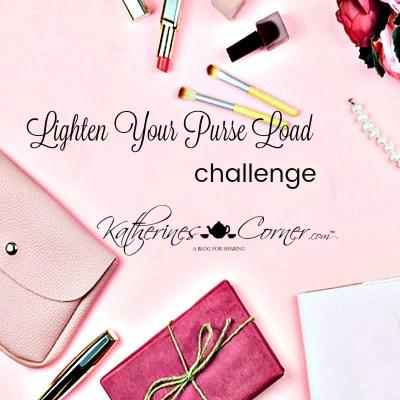 lighten your purse load challenge katherines corner