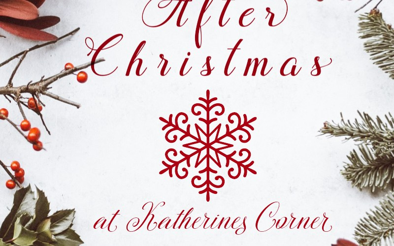 after Christmas at katherines corner