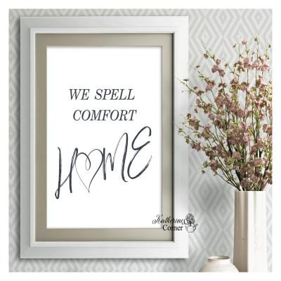 we spell comfort homw poster katherines corner