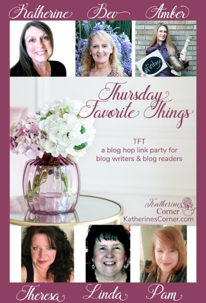 TFT Thursday Favorite Things Blog Hop