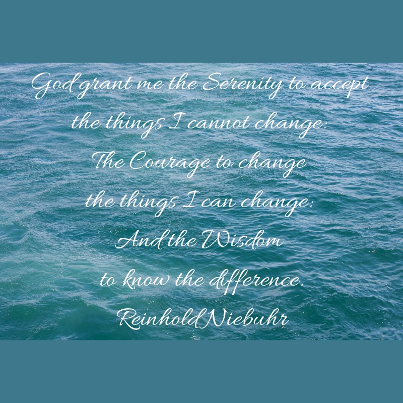 God grand me the serenity to accept the things I cannot change_