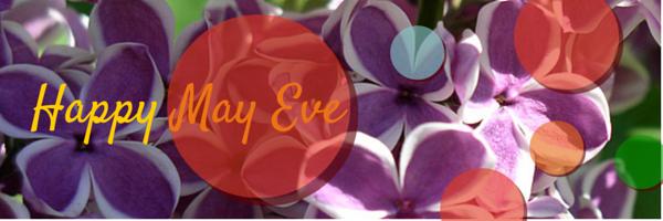 Happy May Eve Lilacs, Kathleen O'Brien