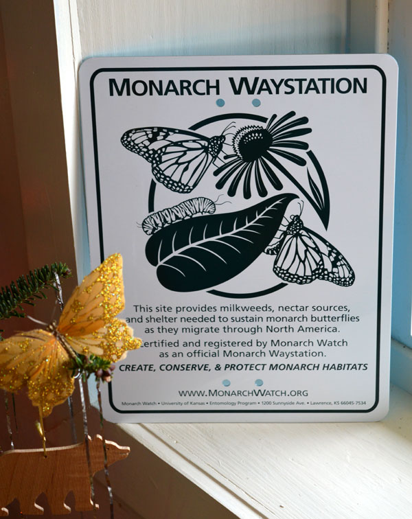 Monarch Waystation Sign to post at the entry to Sunwise Farm and Sanctuary