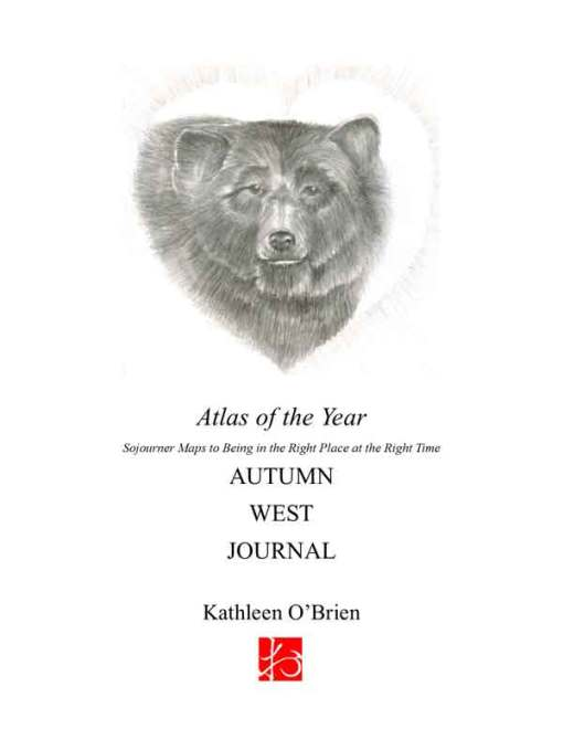 Atlas of the Year, Autumn~West Journal by Kathleen O'Brien
