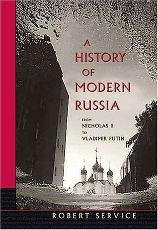 Robert Service - A History of ModernRussia
