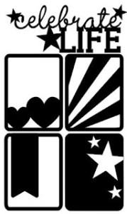Celebrate Life Free Cut Files