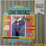 Love This Face – Scrapbooking Process Video