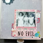 "Scrapbooking Layout & Process Video:  ""See No Evil"""