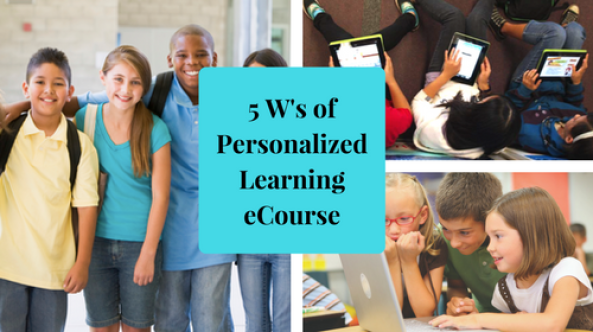 5 Ws of Personalized Learning