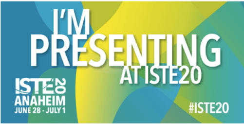 I am presenting at ISTE20