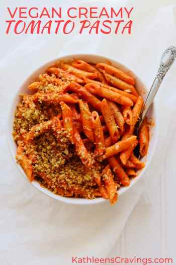 Vegan Creamy Tomato Pasta with crispy breadcrumbs