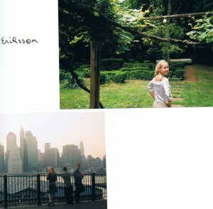 Annelien in de tuin, Port Jefferson, New York. En Manhattan natuurlijk.