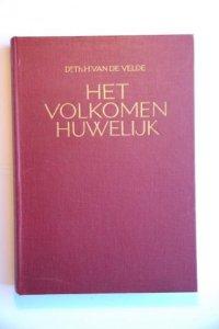 """'Het volkomen  huwelijk"""" van Dr. Van de Velde (1926)"""