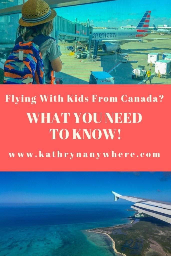Flying With Kids? What you need to know! #flyingwithkids #airplanerides #travelwithkids #kidstravel #willisitwithmykids #seatedwithkids #flyingfromcanada #KATHRYNANYWHERE #travelwriter #familytravelblogger #travelbloggersexchange