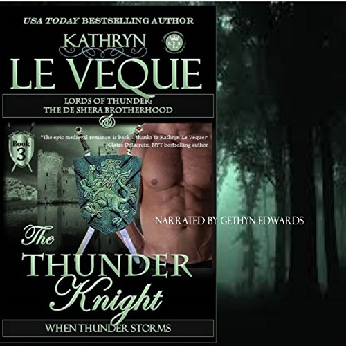 The Thunder Knight: Book Three in the Lords of Thunder: The de Shera Brotherhood Trilogy