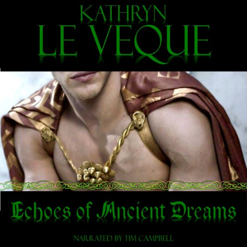 Echoes of Ancient Dreams: A Novella