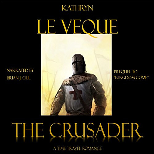 The Crusader: Kingdom Come, Book 1