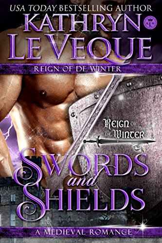 Swords and Shields (Reign of the House of de Winter)