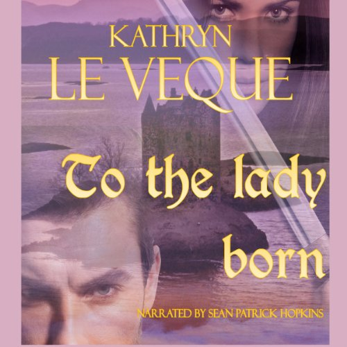 To the Lady Born