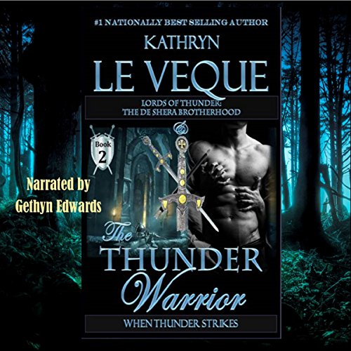 The Thunder Warrior: The de Shera Brotherhood, Book Two