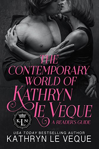 The Contemporary World of Kathryn Le Veque: A Reader's Guide