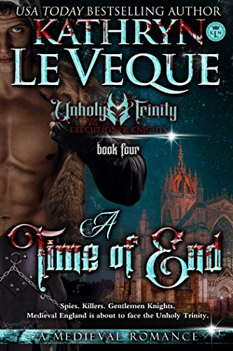 A Time Of End (The Executioner Knights Book 4)