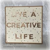 Live a creative life handmade card