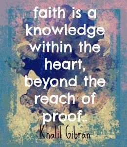 faith is khalil gibran