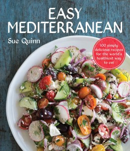 Easy Mediterranean healthy cookbook by Sue Quinn