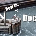 How to Model Dock Details