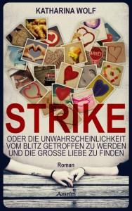 Katharina Wolf Strike Rezension