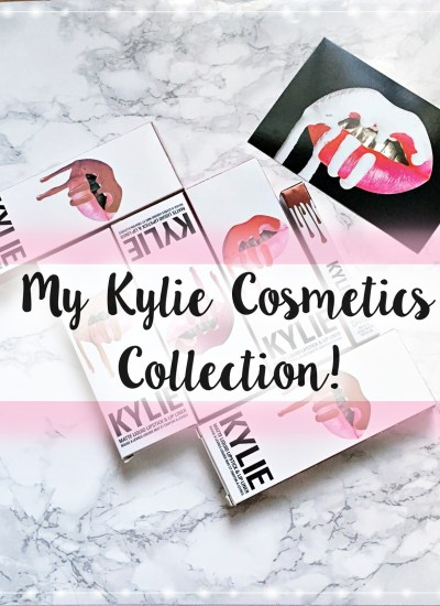 My Kylie Cosmetics Collection!