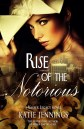 Rise of the Notorious