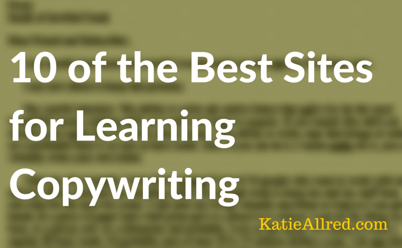 10 of the Best Sites for Learning Copywriting
