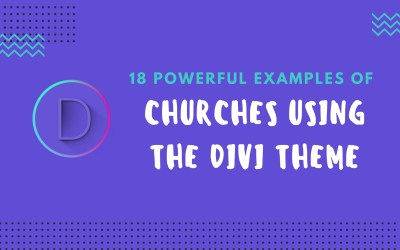 18 Powerful Examples of Churches Using the Divi Theme