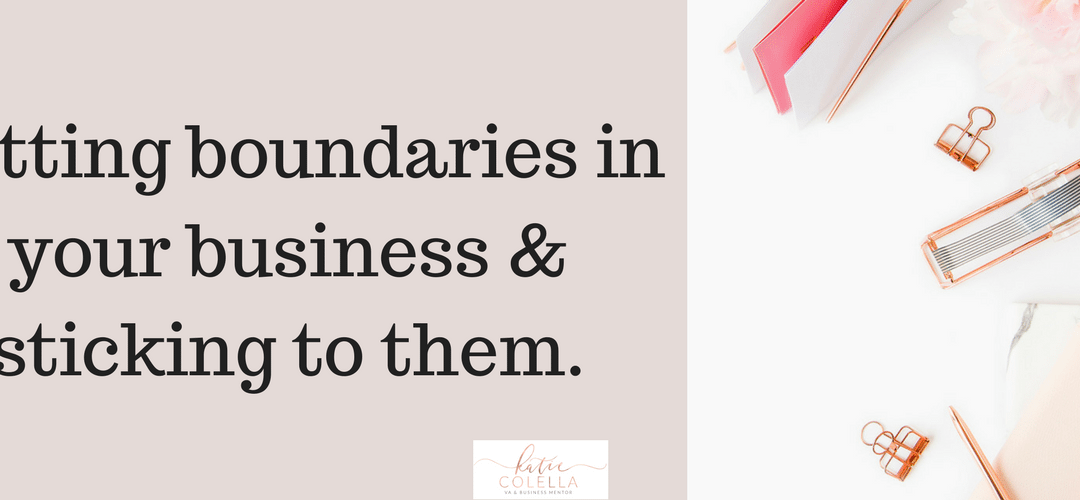 Creating Boundaries In Your Business