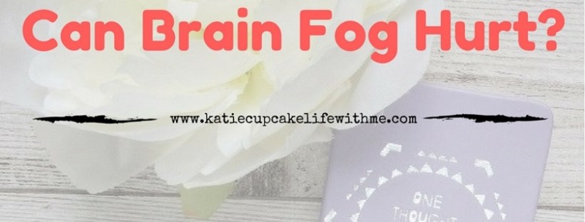 Can Brain Fog Hurt Chronic Illness ME CFS Fibromyalgia spoonie post